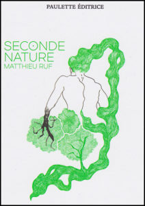 Seconde Nature de Matthieu Ruf - illustration par Ludivine Cornaglia